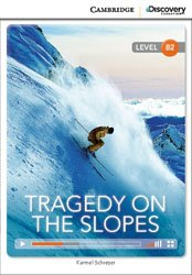 Tragedy on the Slopes Upper - Intermediate - Book with Online Access