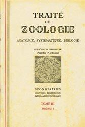 Traité de zoologie Tome 3 fascicule 1