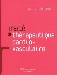 Traité de thérapeutique cardiovasculaire