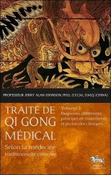 Traite de Qi Gong médical selon la médecine traditionnelle chinoise