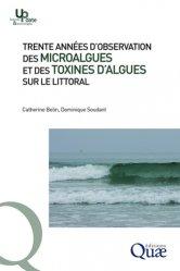 Trente années d'observation des microalgues et des toxines d'algues