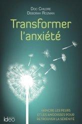 Transformer l'anxiété