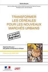 Transformer les céréales pour les nouveaux marchés urbains