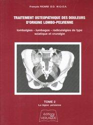 Traitement ostéopathique des douleurs d'origine lombo-pelvienne - Tome 2  - La région pelvienne