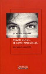 Travail social... le grand malentendu