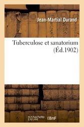 Tuberculose et sanatorium