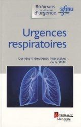Urgences respiratoires : Journées thématiques interactives de la SFMU