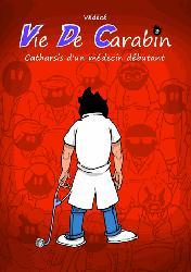 Vie de Carabin T3