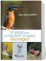 Voyage dans les Hautes-Vosges sauvages
