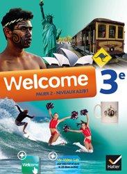 Welcome Anglais 3e : Manuel de l'élève + CD Audio