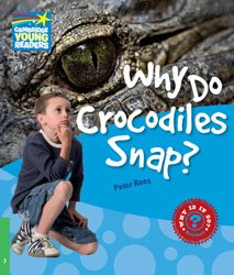 Why Do Crocodiles Snap? - Level 3 Factbook