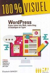 WordPress : créez votre site web, votre blog et boutique en ligne