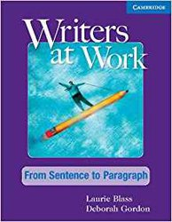 Writers at Work: From Sentence to Paragraph - Student's Book and Writing Skills Interactive Pack