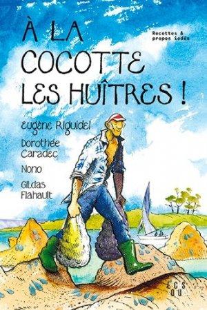 A la cocotte les huîtres !-locus solus-9782368332603