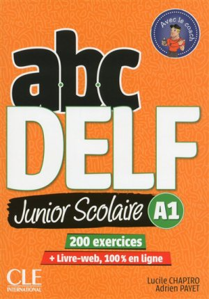 ABC DELF JUNIOR SCOLAIRE A1 -cle international-9782090382488