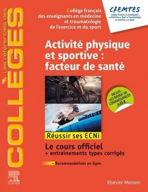 Activité physique et sportive, facteur de santé - elsevier / masson - 9782294757341