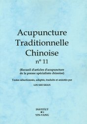 Acupuncture Traditionnelle Chinoise 11 - institut yin yang - 9782910589257