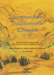 Acupuncture Traditionnelle Chinoise 35 - institut yin yang - 9782910589554