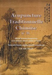 Acupuncture Traditionnelle Chinoise 38 - institut yin yang - 9782910589592