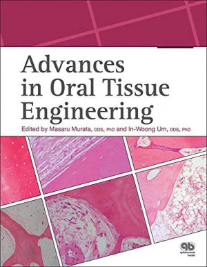 Advances in Oral Tissue Engineering - quintessence publishing - 9780867156485