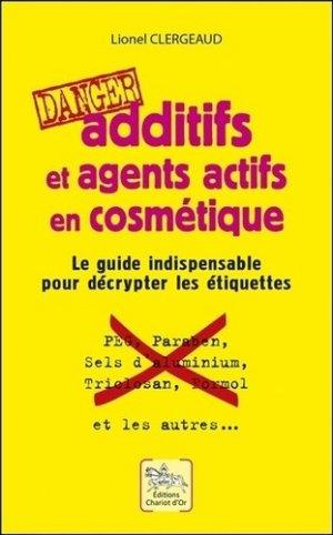 Additifs et agents actifs en cosmétique - chariot d'or - 9782360470761