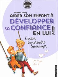 aider son enfant a developper sa confiance en lui corinne roehrig 9782035950994 larousse le. Black Bedroom Furniture Sets. Home Design Ideas