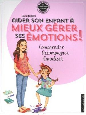 Aider son enfant à gérer ses émotions-larousse-9782035966346