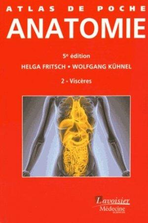 Anatomie 2 Les viscères - lavoisier msp - 9782257205933