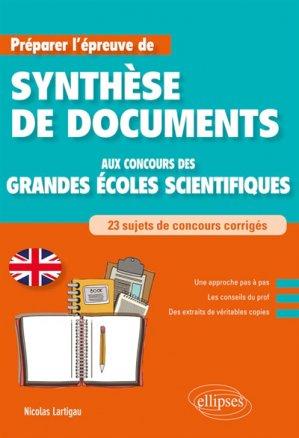 Anglais. Préparer l'épreuve de synthèse de documents aux concours des Grandes Écoles scientifiques-ellipses-9782340029071