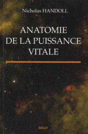 Anatomie de la puissance vitale - sully - 9782354320881
