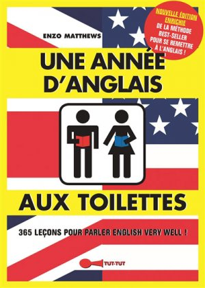ANNEE ANGLAIS TOILETTES 2ED -TUT TUT-9782367041087
