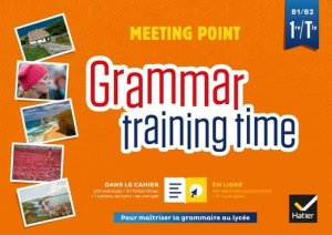 Grammar training time 1ere Tle-hatier-9782401046191