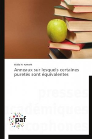 Anneaux et modules avec certaines conditions sur les annulateurs-presses académiques francophones-9783841623591