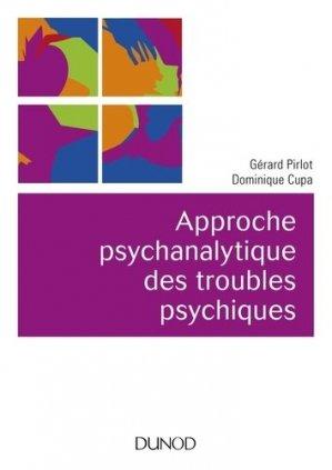 Approche psychanalytique des troubles psychiques-dunod-9782100785421