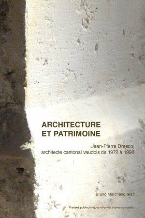 Architecture et patrimoine  - presses polytechniques et universitaires romandes - 9782889150632