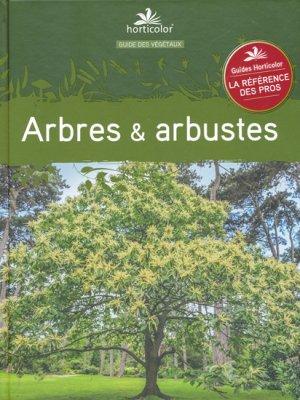 Arbres et arbustes - horticolor - 9782904176388