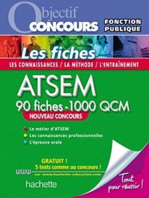 ATSEM - 90 fiches - 1000 QCM - hachette - 9782011712691