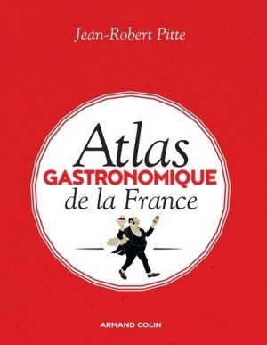 Atlas gastronomique de la France-armand colin-9782200614805