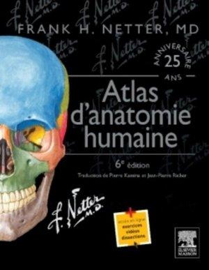 Atlas d'anatomie humaine de Netter - elsevier / masson - 9782294741241