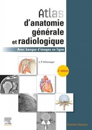 Atlas d'anatomie générale et radiologique-elsevier / masson-9782294763809