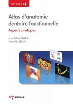 Atlas d'anatomie dentaire fonctionnelle - edp sciences - 9782759819379