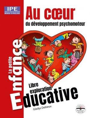 Au coeur du développement psychomoteur - Philippe Duval - 9782490737031