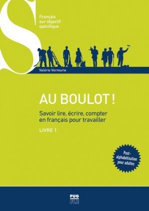 Au boulot ! Savoir lire, écrire, compter en français pour travailler-pug-9782706142932