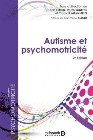 Autisme et psychomotricité - De Boeck - 9782807320260