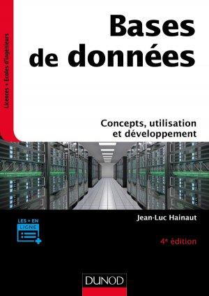 Bases de données - 4e éd. - Concepts, utilisation et développement - dunod - 9782100790685