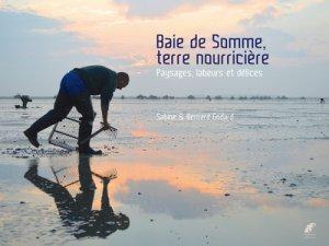 Baie de Somme, terre nourricière - engelaere - 9782917621363