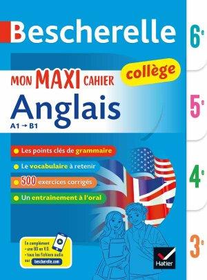 Bescherelle Mon Maxi Cahier d'Anglais 6e, 5e, 4e, 3e-hatier-9782401045668