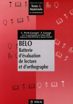 BELO Batterie d'évaluation de lecture et d'orthographe - solal - 9782914513968