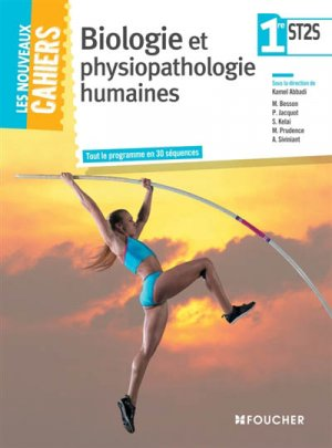 Biologie et physiopathologie humaines 1re ST2S - foucher - 9782216132010