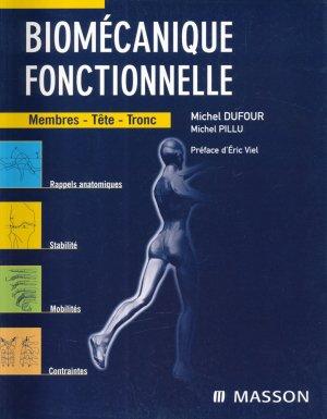 Biomécanique fonctionnelle  Membres-Tête-Tronc-elsevier / masson-9782294088773